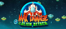 <div>Max Damage and the Alien Attack is space ship shooting game, where the player controls a spaceship and fires at attacking alien ships ahead. The objective of the game is to kill all enemy ships on screen in order to progress to the next level. Destroyed alien ships will award random win values. <br/>