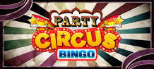 <div> Respectful public, ladies and gentlemen, welcome to Party Circus Bingo! <br/>